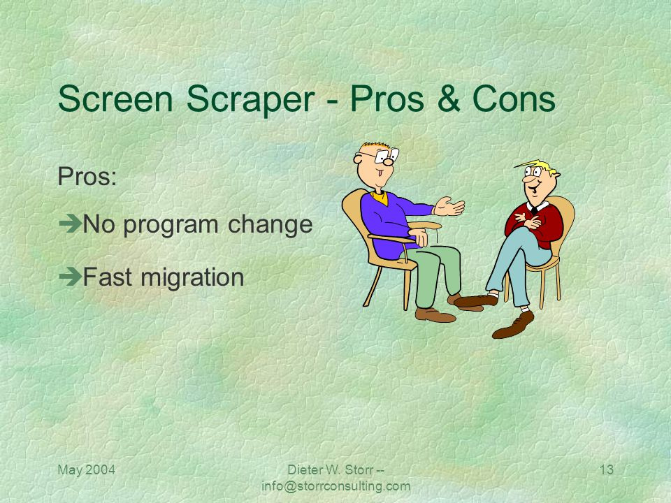 Screen Scraper - Pros & Cons