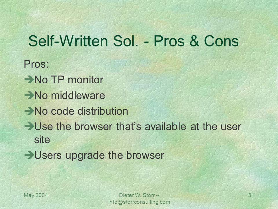 Self-Written Sol. - Pros & Cons