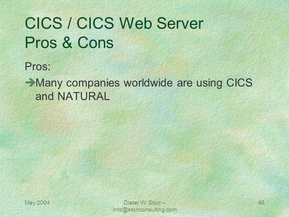 CICS / CICS Web Server Pros & Cons