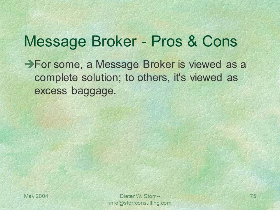 Message Broker - Pros & Cons