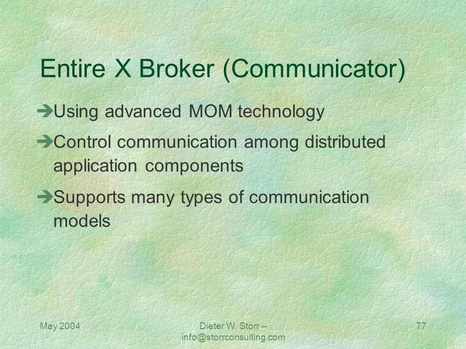 Entire X Broker (Communicator)