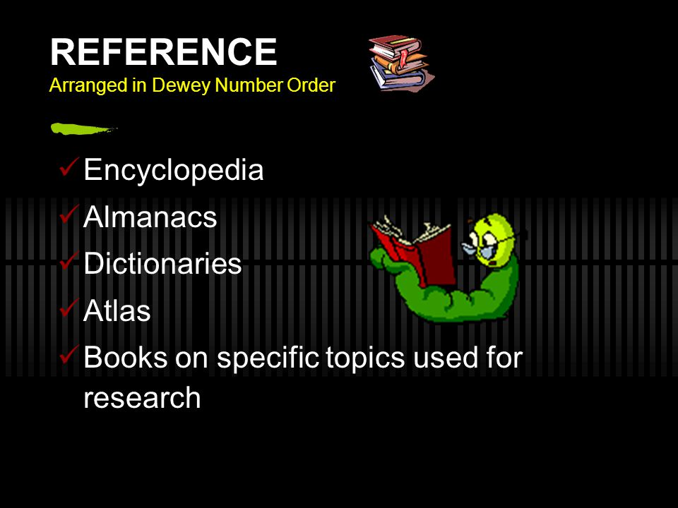 REFERENCE Arranged in Dewey Number Order