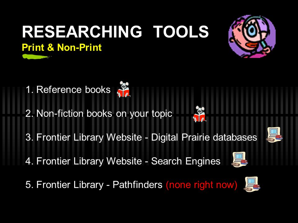 RESEARCHING TOOLS Print & Non-Print