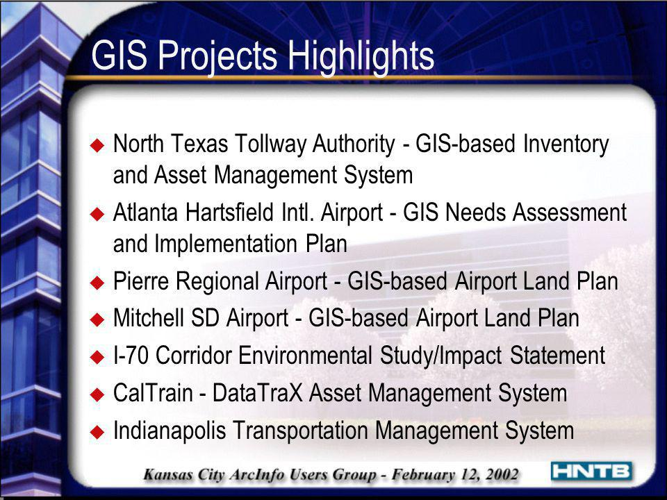 GIS Projects Highlights