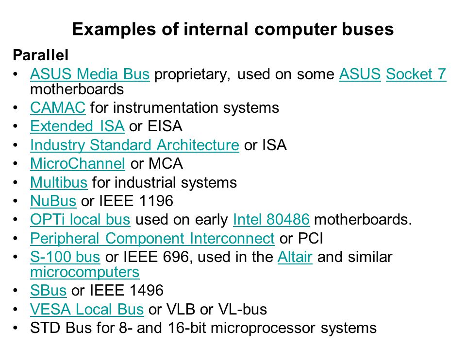 Examples of internal computer buses
