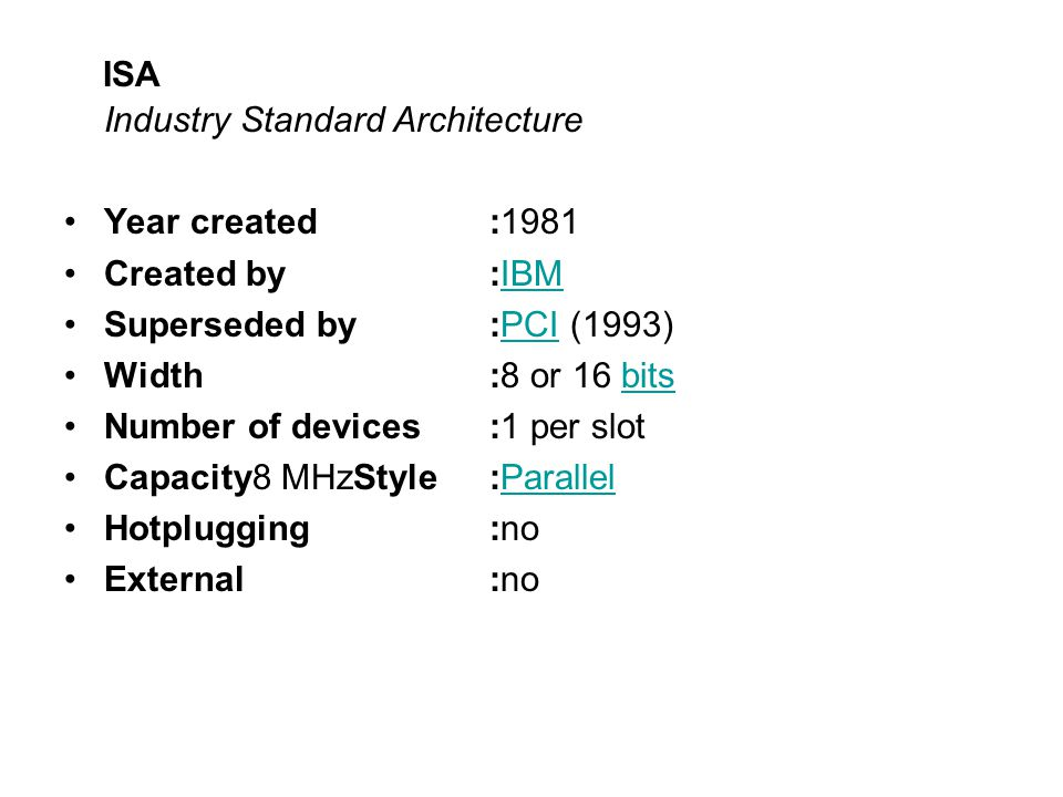 ISA Industry Standard Architecture