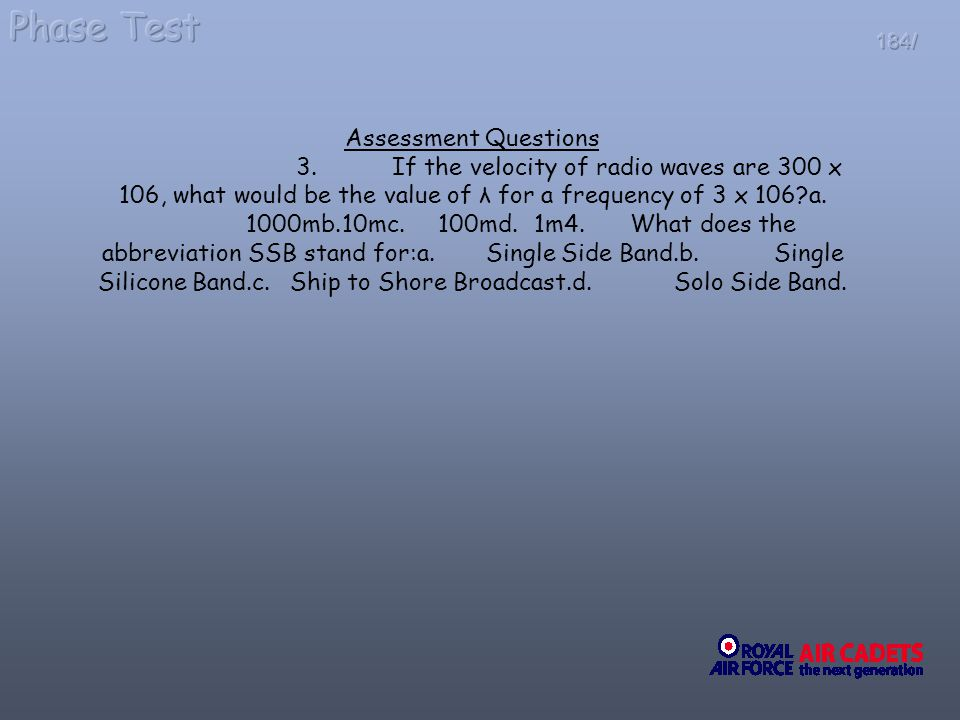 Phase Test Assessment Questions