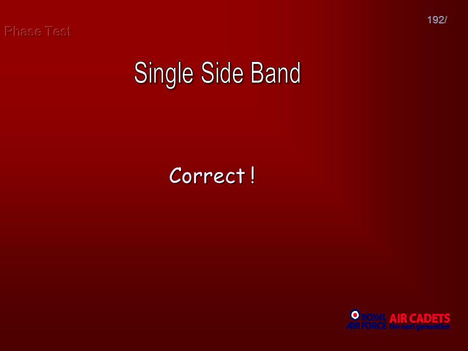 Phase Test 192/ Single Side Band Correct !