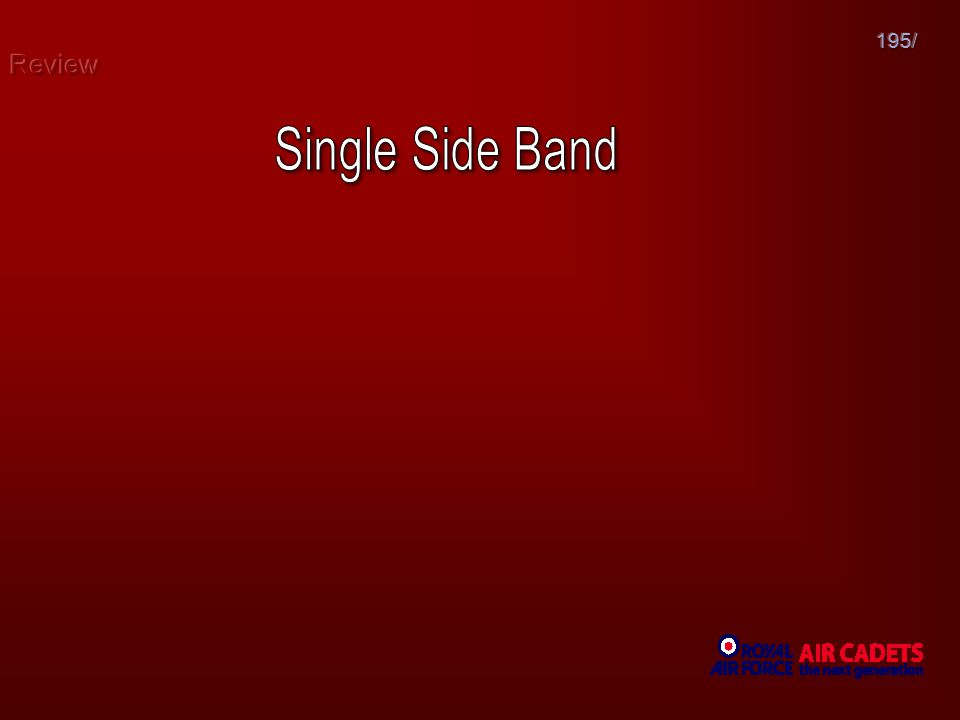 Review 195/ Single Side Band