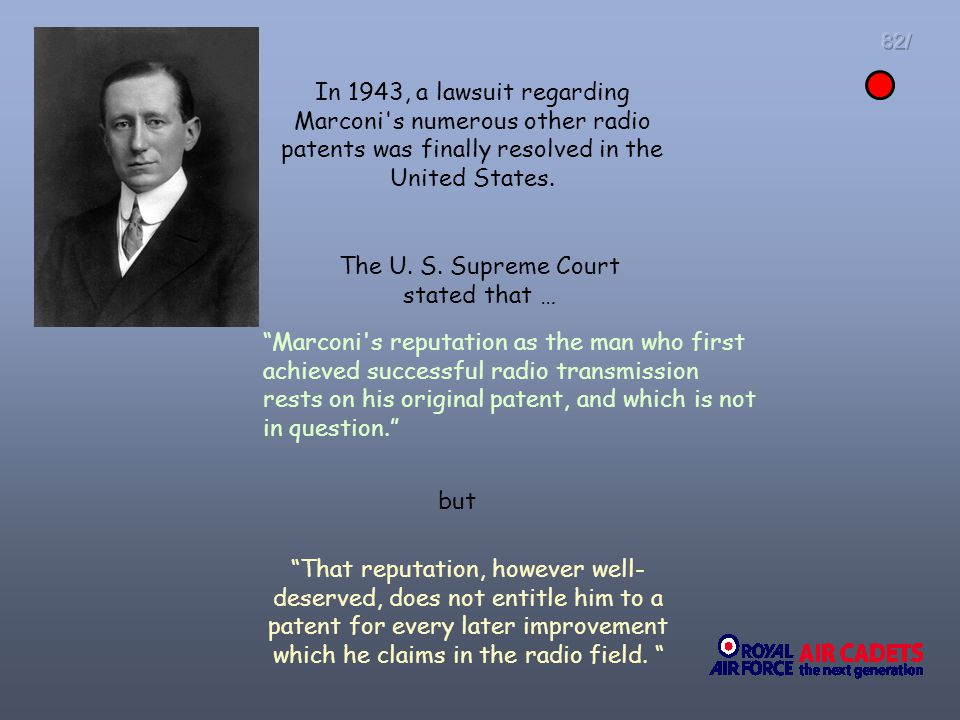 The U. S. Supreme Court stated that …