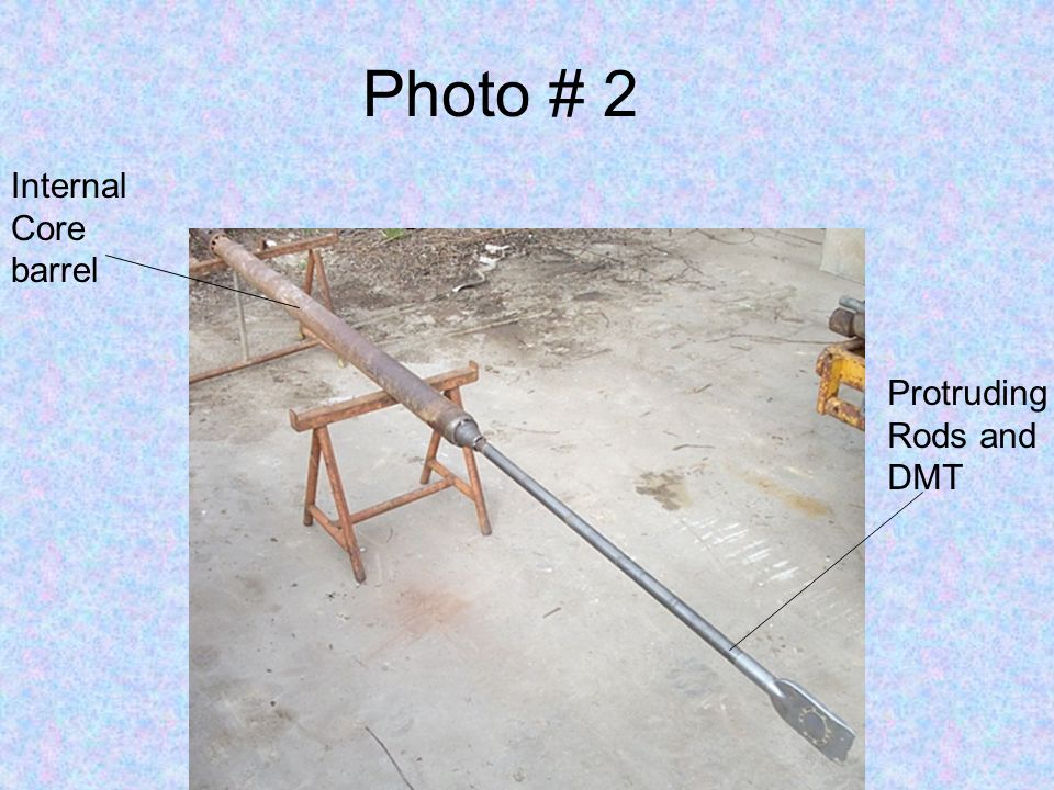 Photo # 2 Internal Core barrel Protruding Rods and DMT