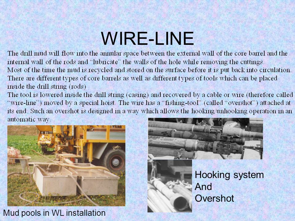 WIRE-LINE Hooking system And Overshot Mud pools in WL installation
