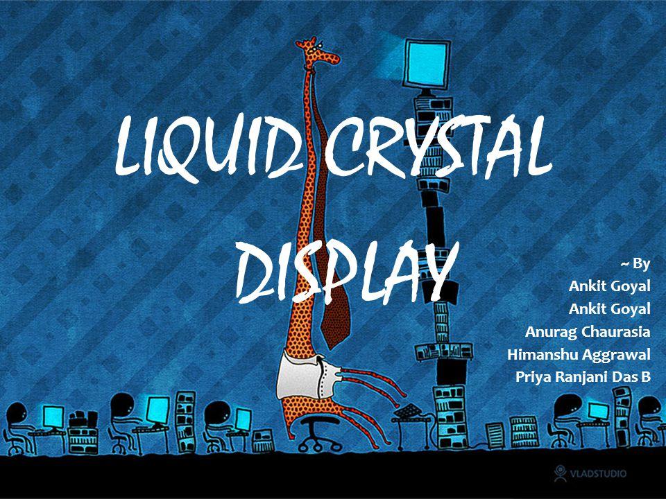 LIQUID CRYSTAL DISPLAY