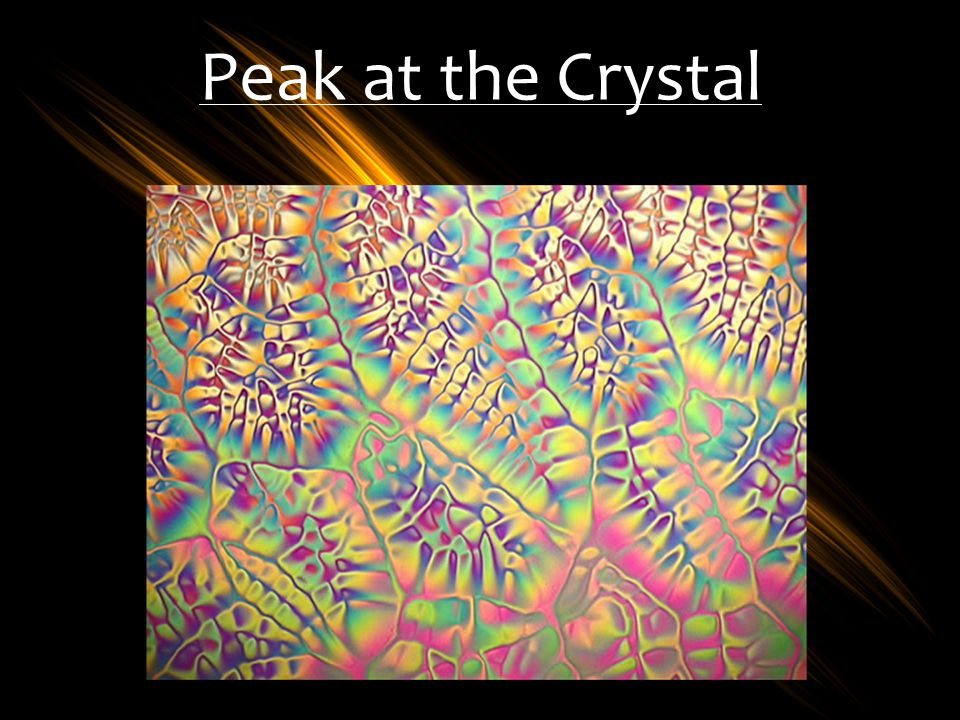 Peak at the Crystal