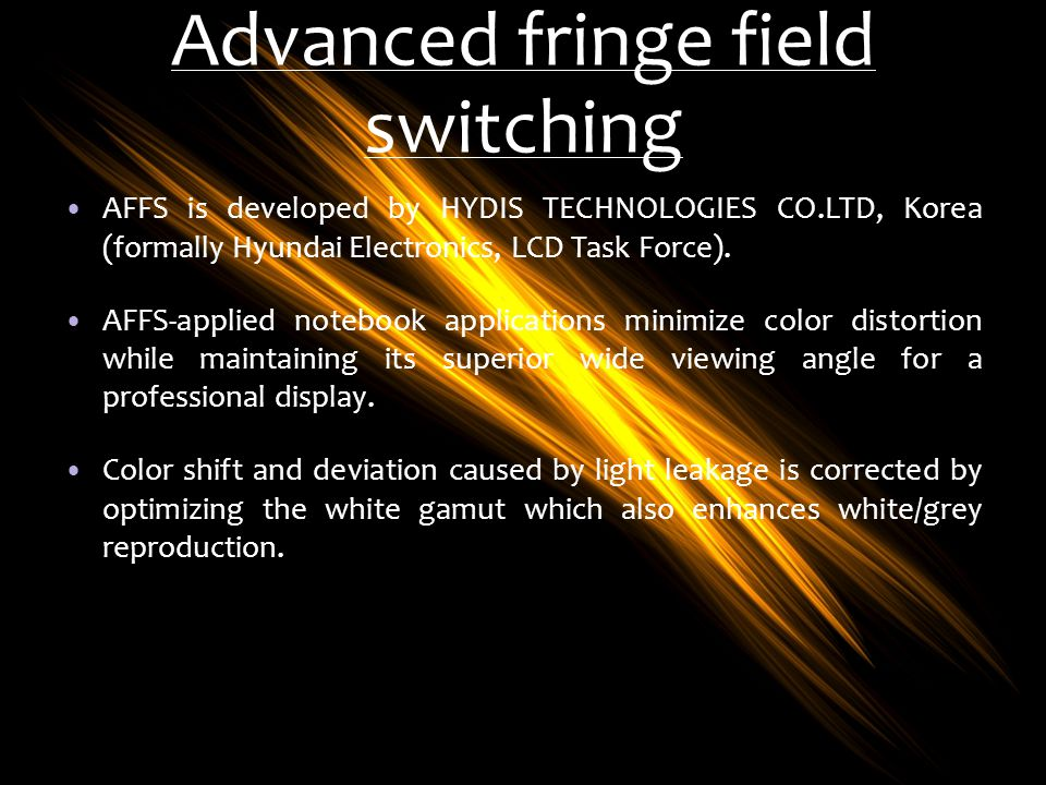Advanced fringe field switching