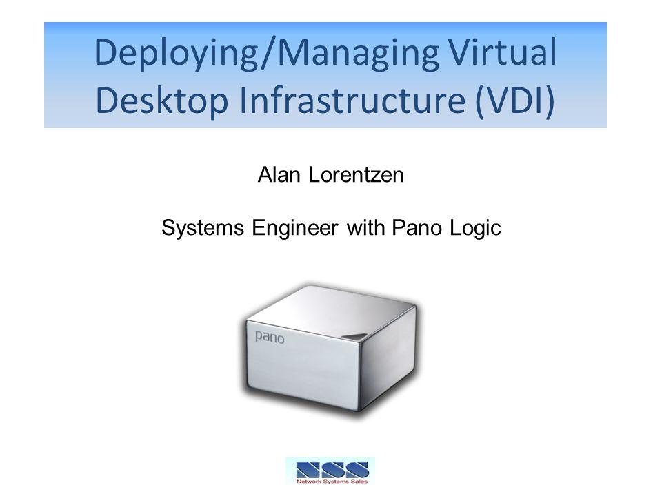 Deploying/Managing Virtual Desktop Infrastructure (VDI)