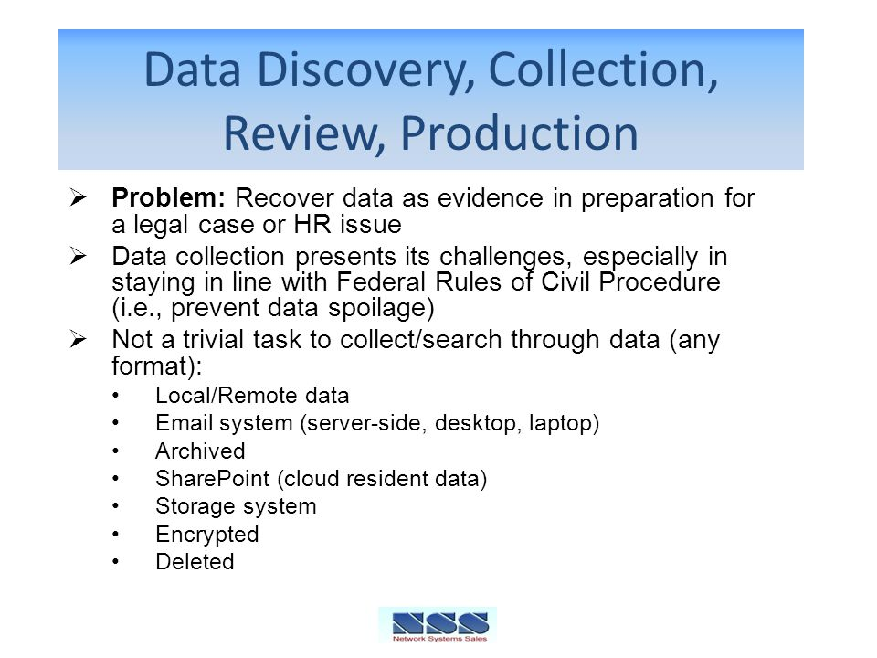 Data Discovery, Collection, Review, Production