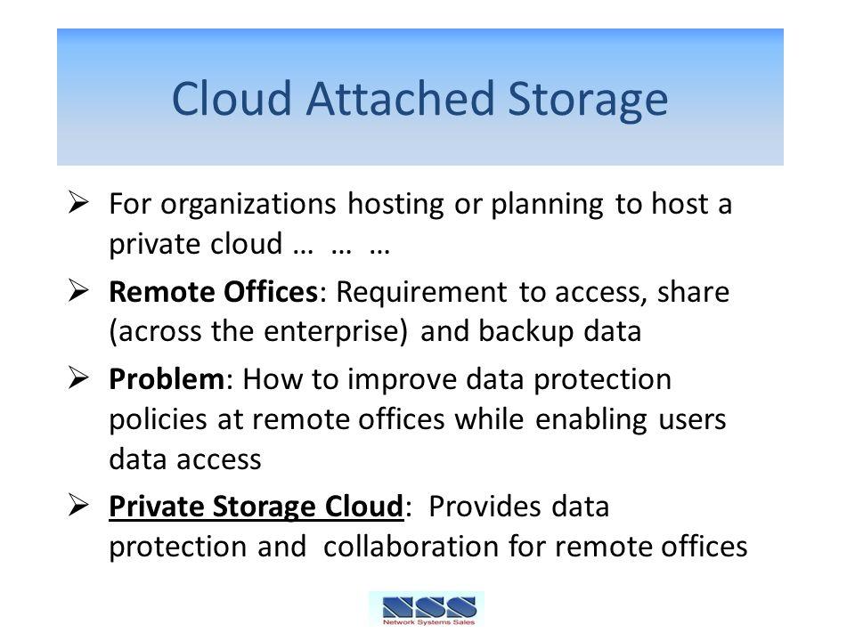 Cloud Attached Storage