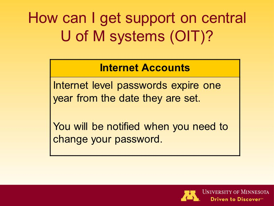 How can I get support on central U of M systems (OIT)