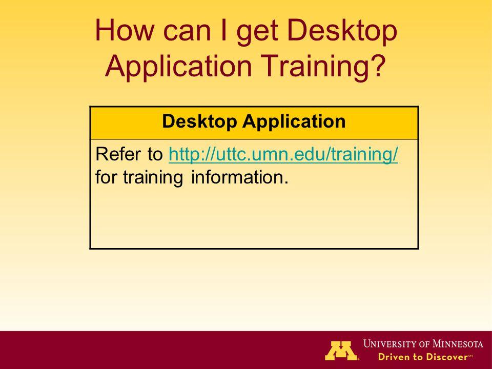 How can I get Desktop Application Training