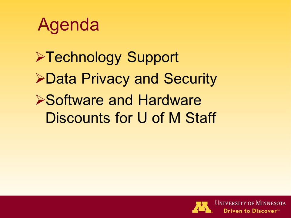 Agenda Technology Support Data Privacy and Security
