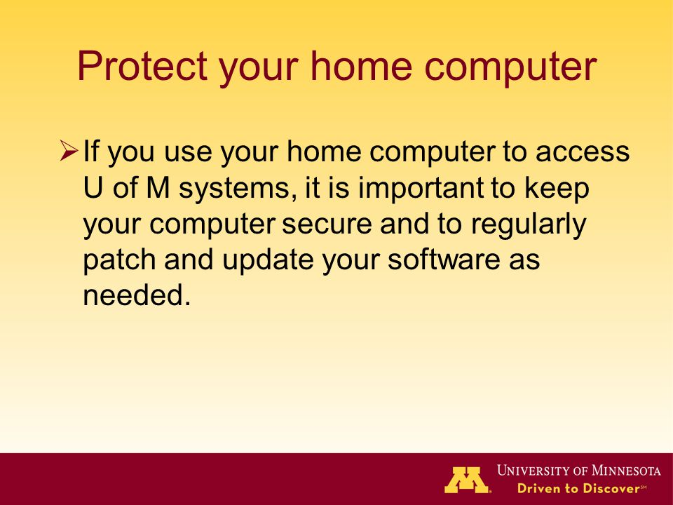 Protect your home computer