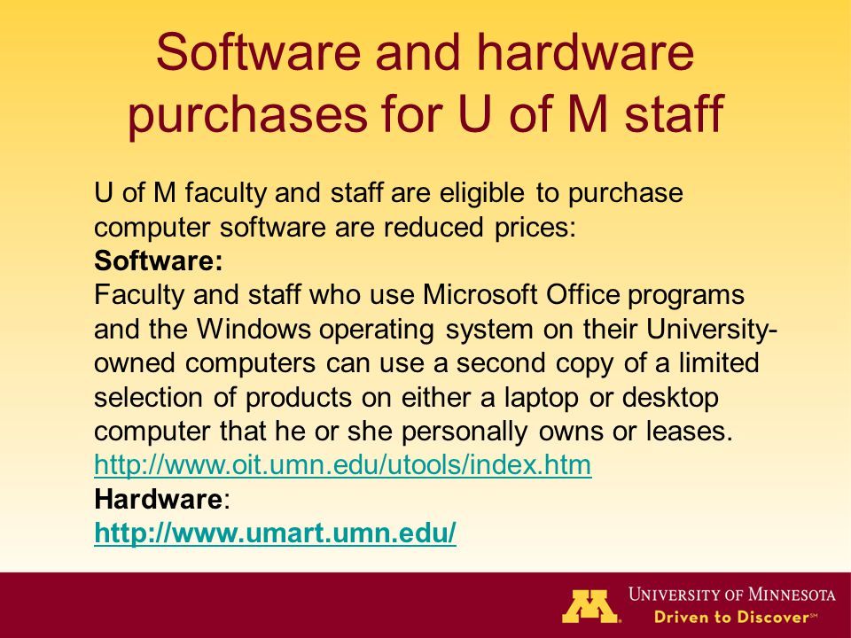 Software and hardware purchases for U of M staff