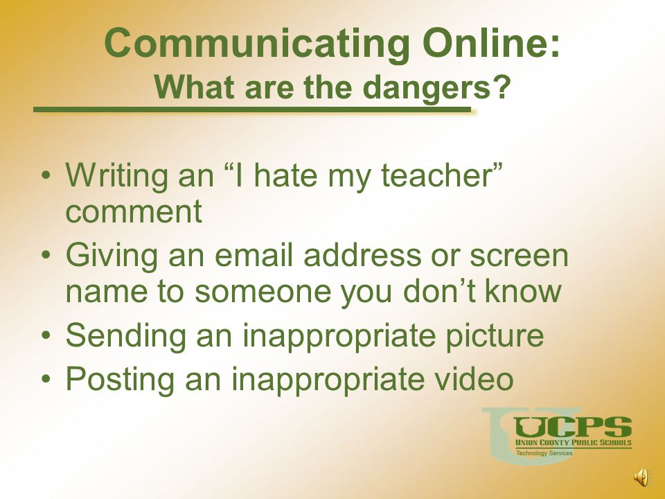 Communicating Online: What are the dangers