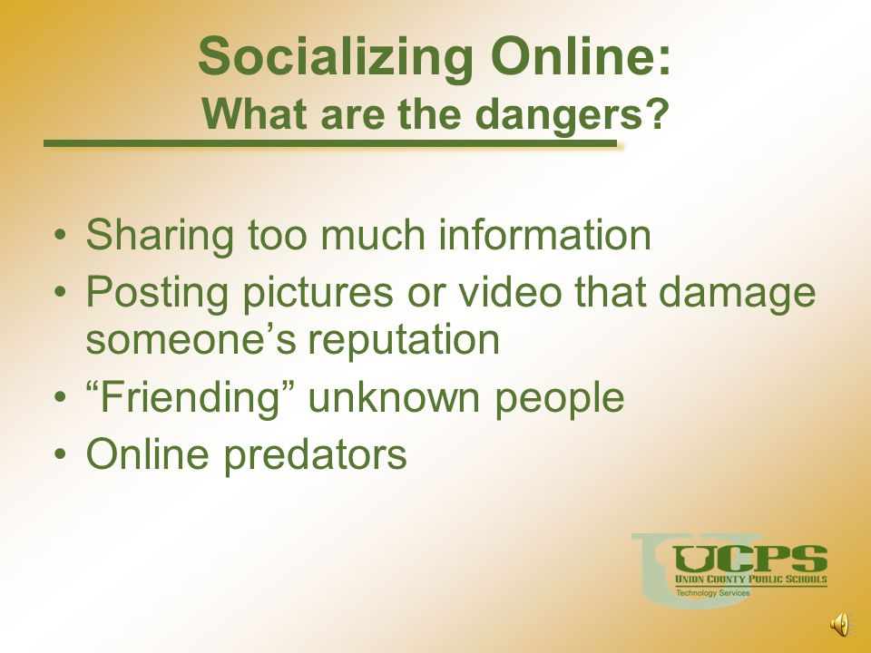 Socializing Online: What are the dangers