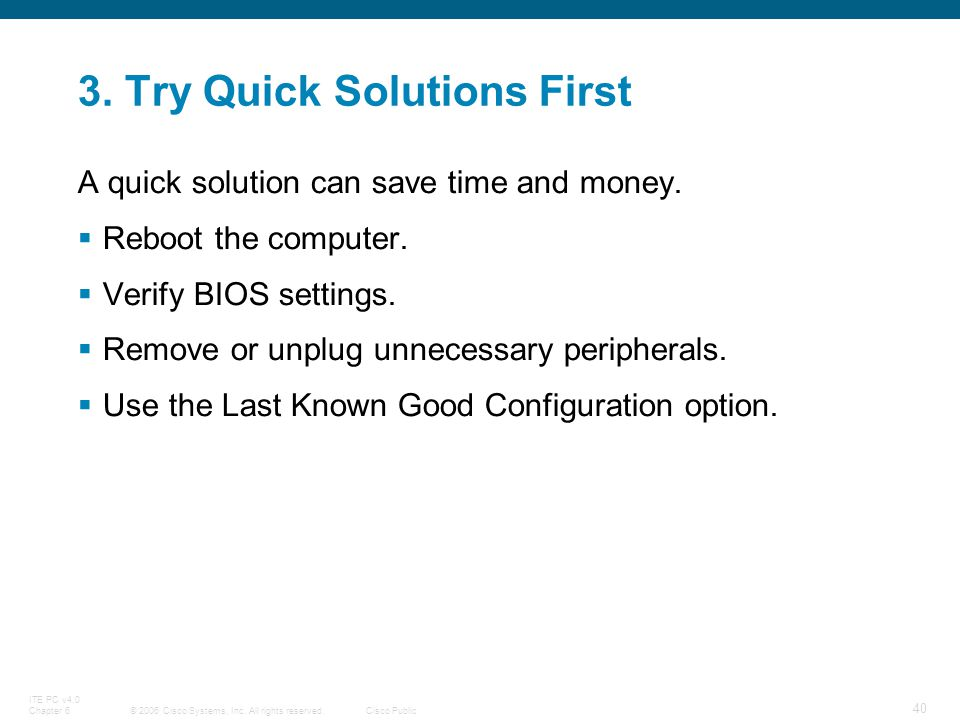 3. Try Quick Solutions First