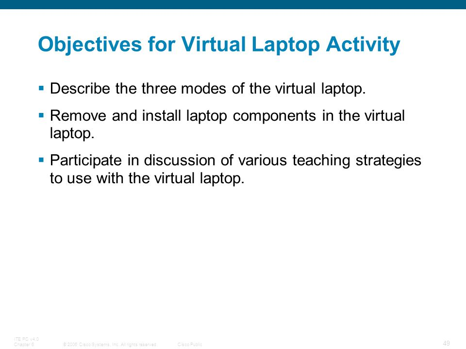Objectives for Virtual Laptop Activity