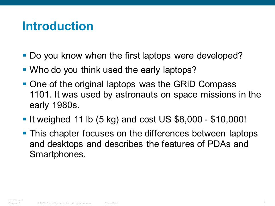 Introduction Do you know when the first laptops were developed