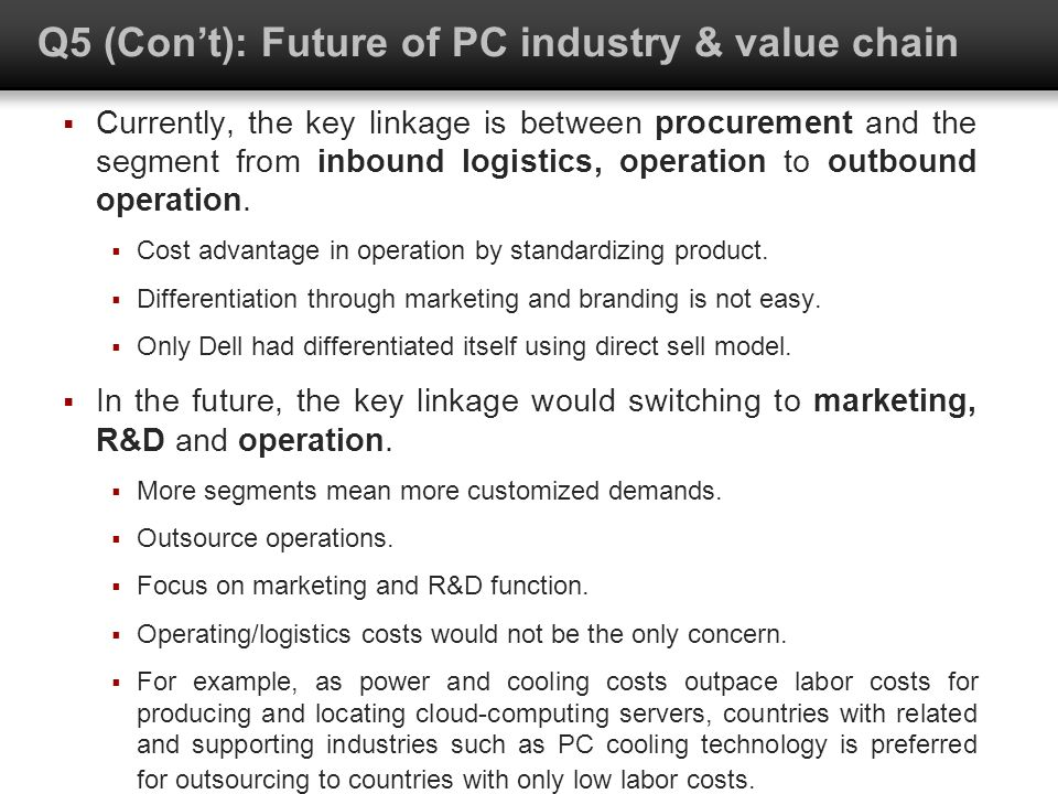 Q5 (Con't): Future of PC industry & value chain