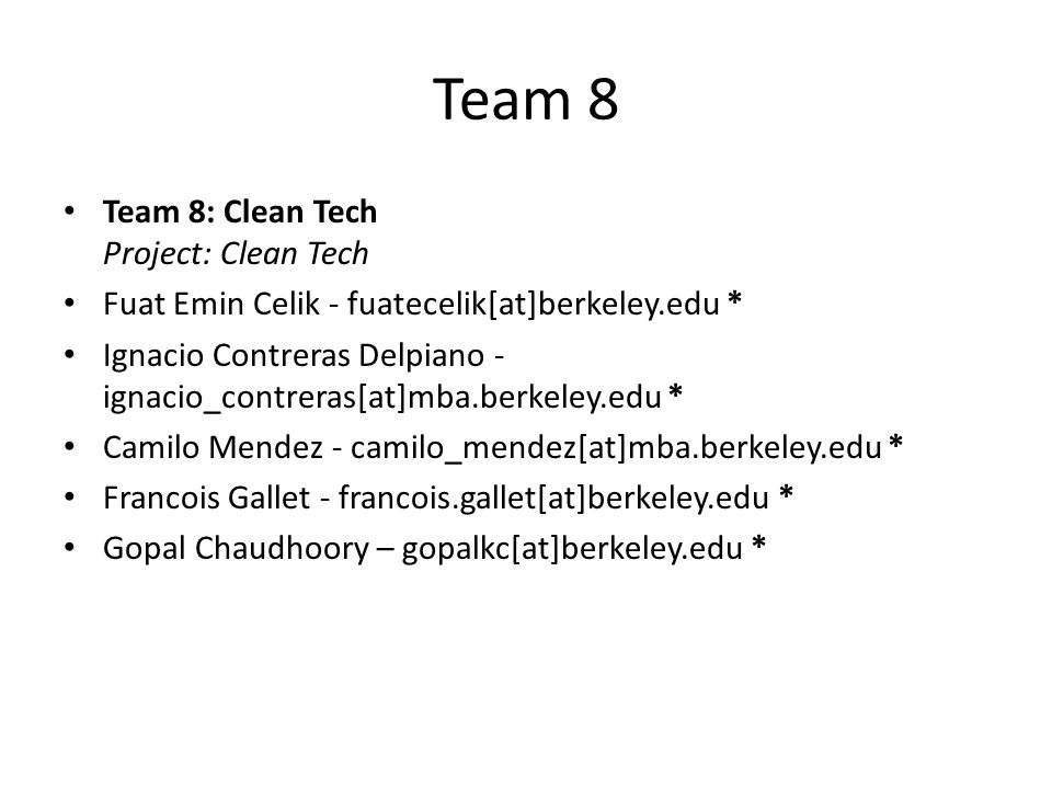 Team 8 Team 8: Clean Tech Project: Clean Tech