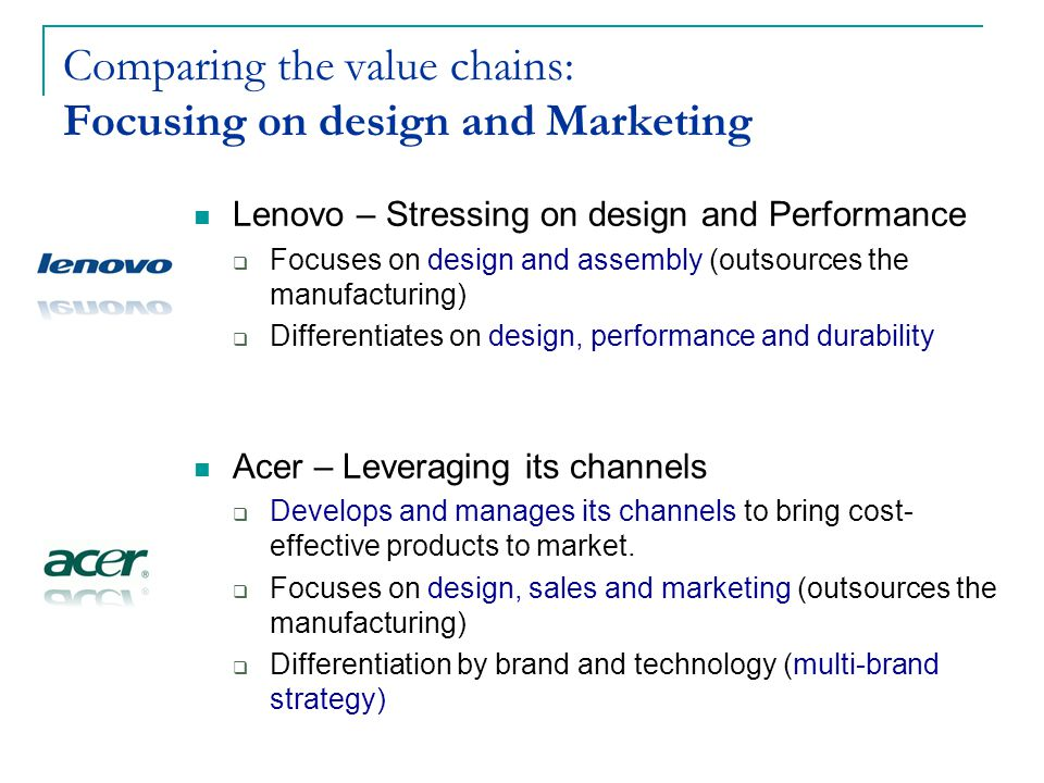 Comparing the value chains: Focusing on design and Marketing