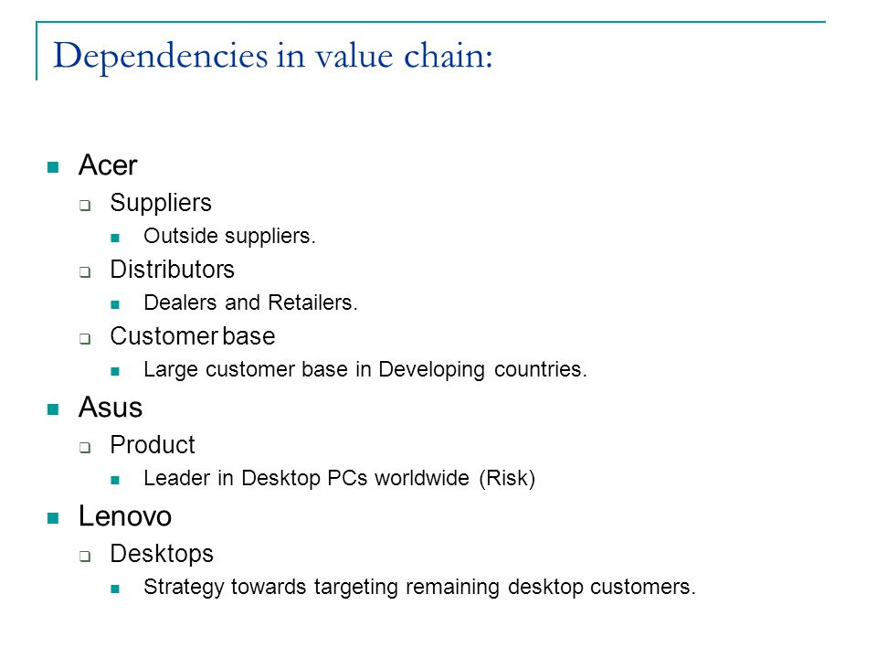 Dependencies in value chain: