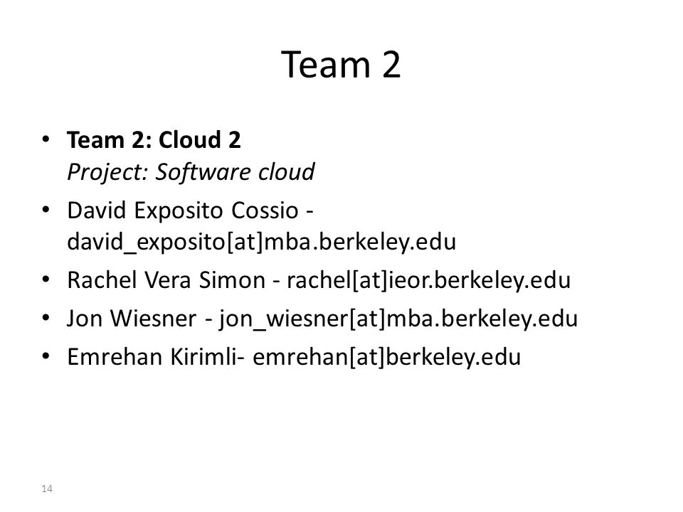 Team 2 Team 2: Cloud 2 Project: Software cloud