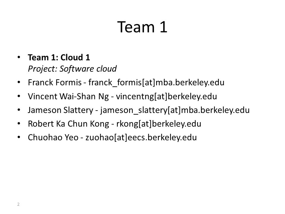 Team 1 Team 1: Cloud 1 Project: Software cloud