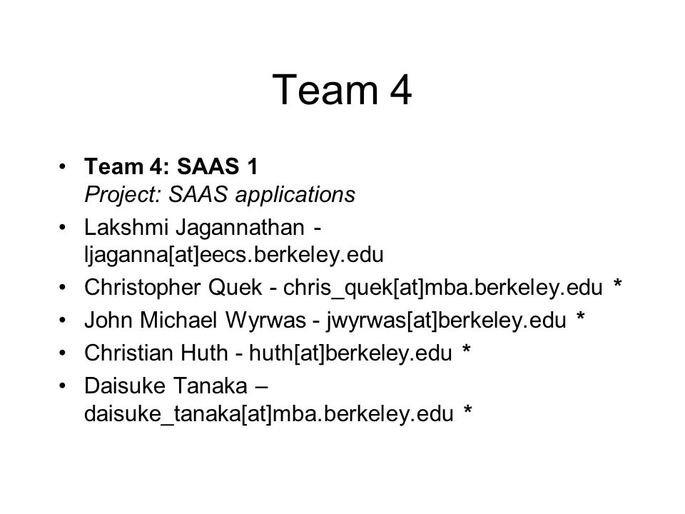 Team 4 Team 4: SAAS 1 Project: SAAS applications