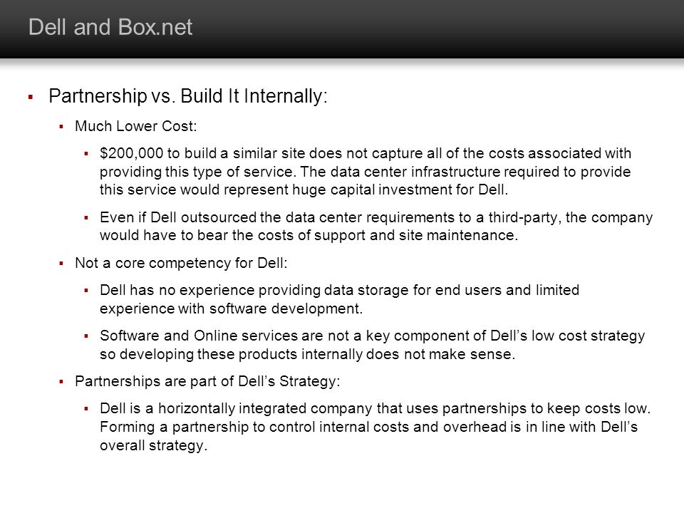 Dell and Box.net Partnership vs. Build It Internally: Much Lower Cost: