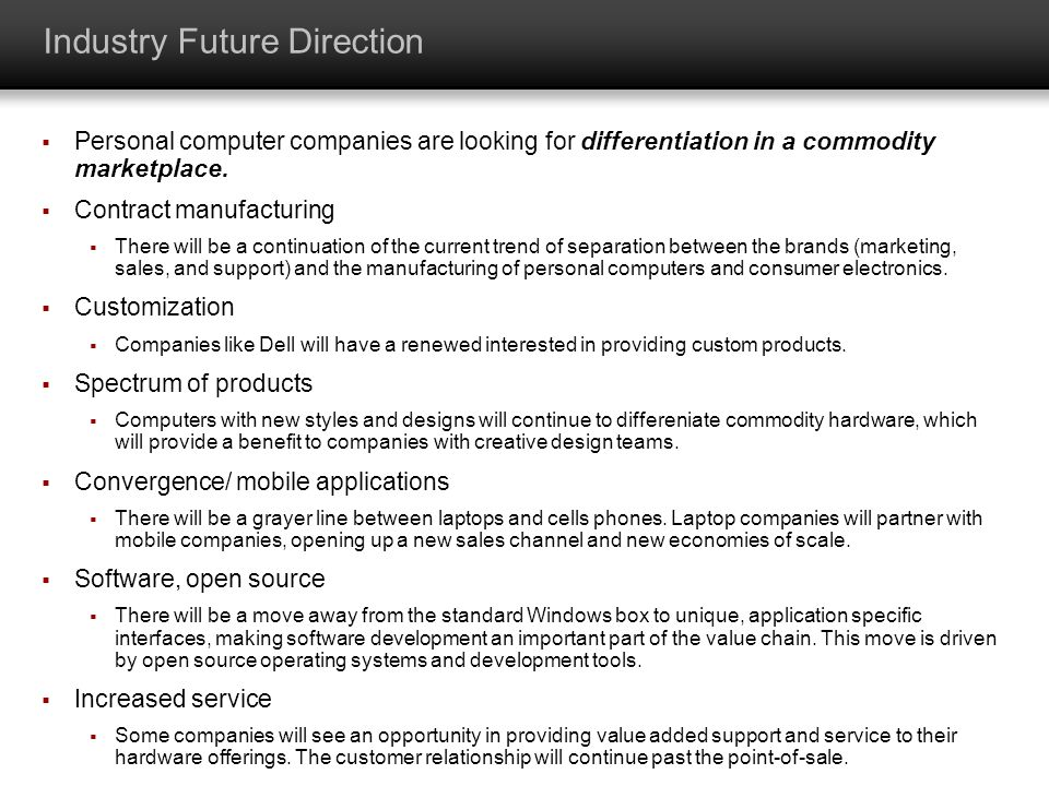 Industry Future Direction