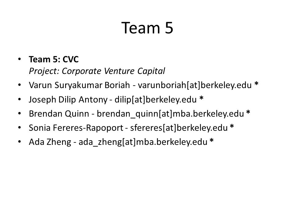 Team 5 Team 5: CVC Project: Corporate Venture Capital