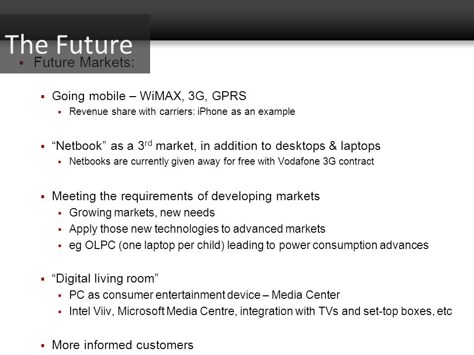 The Future Future Markets: Going mobile – WiMAX, 3G, GPRS