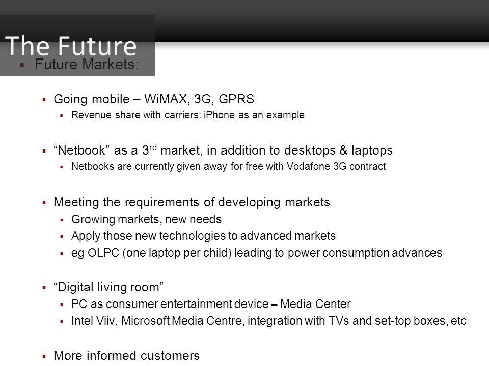 The Future Future Markets: Going mobile – WiMAX, 3G, GPRS