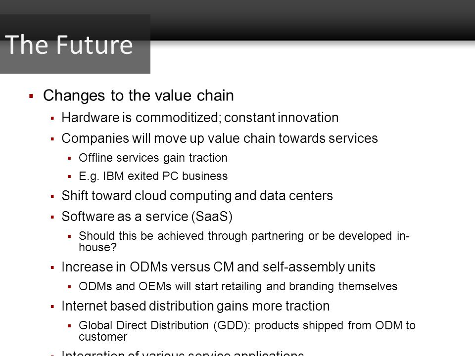 The Future Changes to the value chain