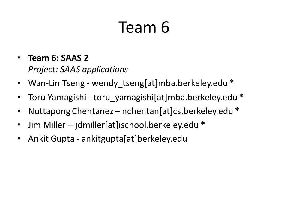 Team 6 Team 6: SAAS 2 Project: SAAS applications