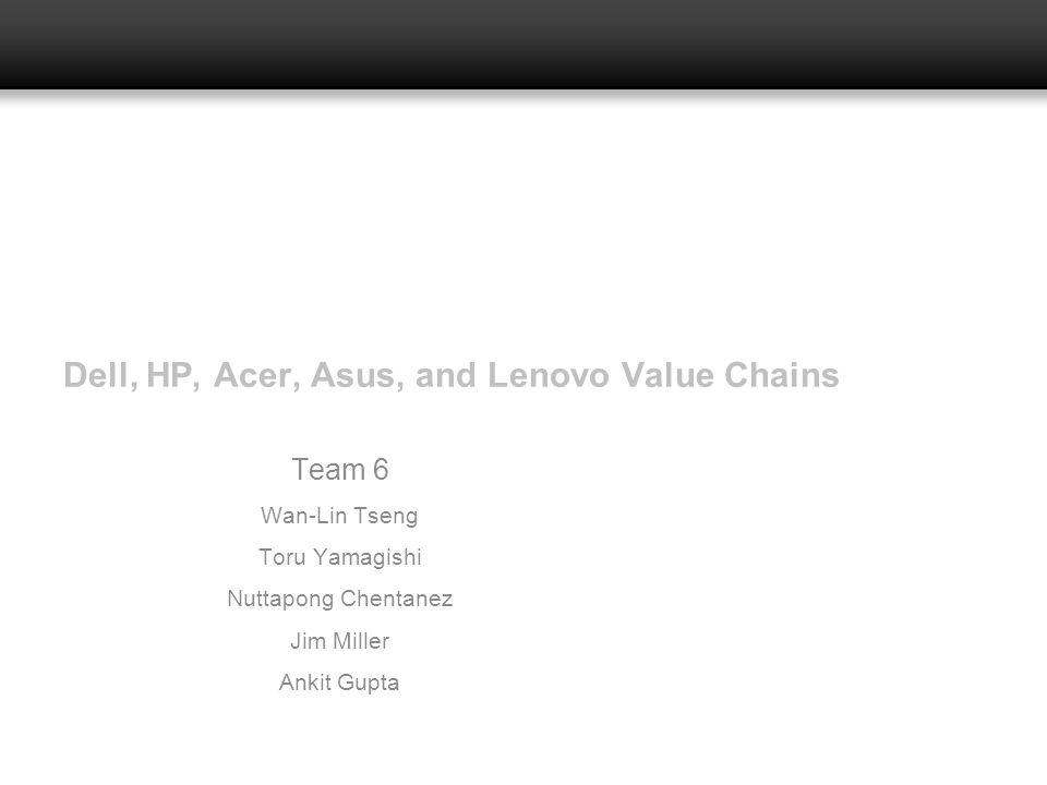 Dell, HP, Acer, Asus, and Lenovo Value Chains