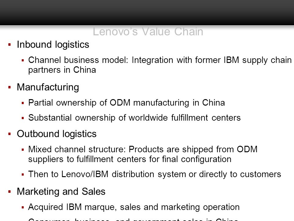 Lenovo's Value Chain Inbound logistics Manufacturing