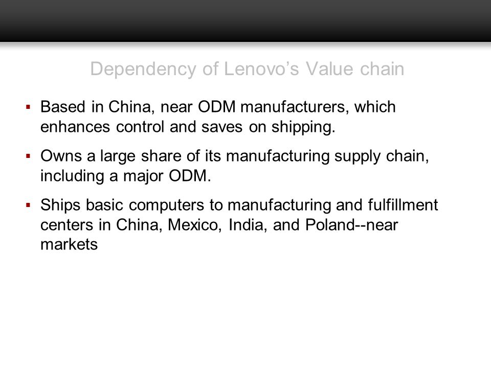 Dependency of Lenovo's Value chain