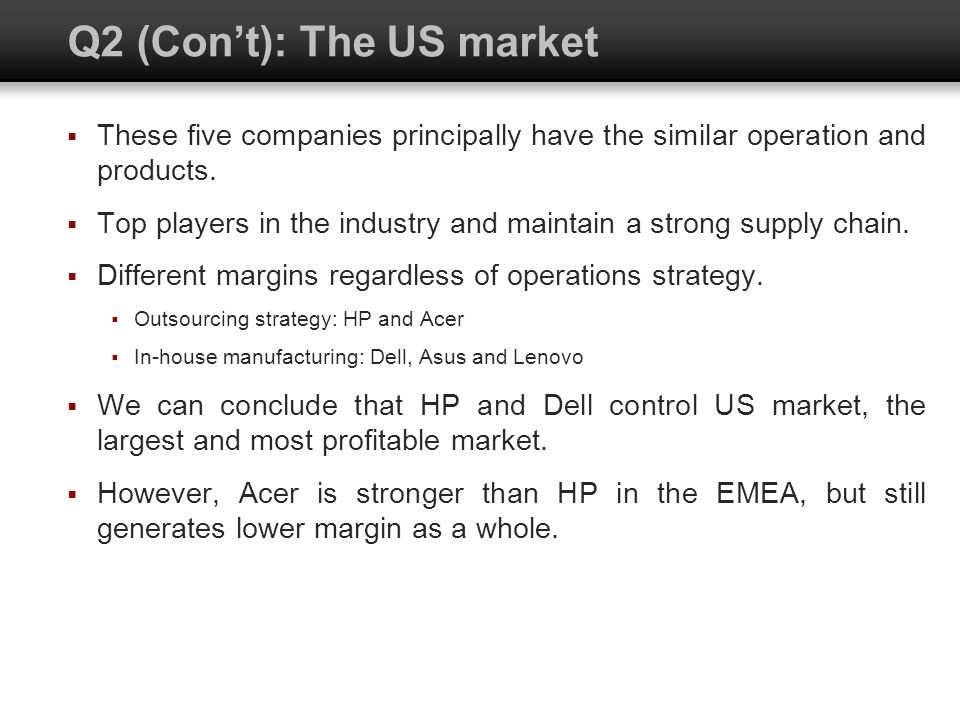 Q2 (Con't): The US market